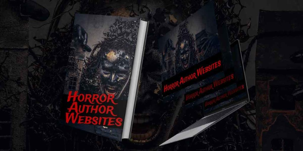 10 Spine Chilling Horror Author Websites (Images, Links and Tips)